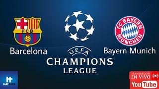 Champions league 2020 barcelona vs bayern munich en vivo
