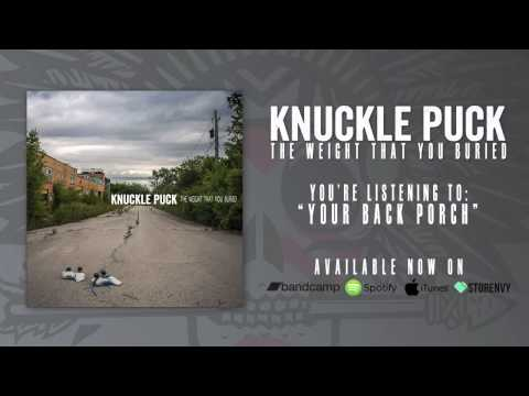Knuckle Puck - Your Back Porch