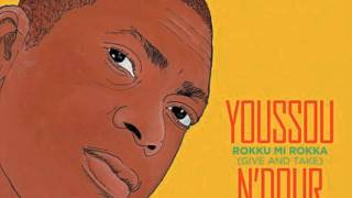 Youssou N'Dour   Wake Up Africa Calling Rob Cross Remix