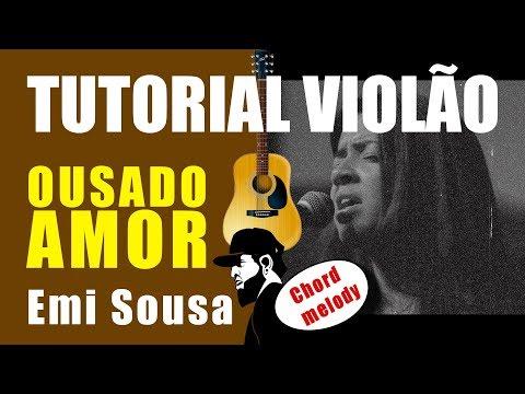 Como Tocar Ousado Amor (Reckless Love) - Emi Sousa FHOP - (Tutorial De Violão)