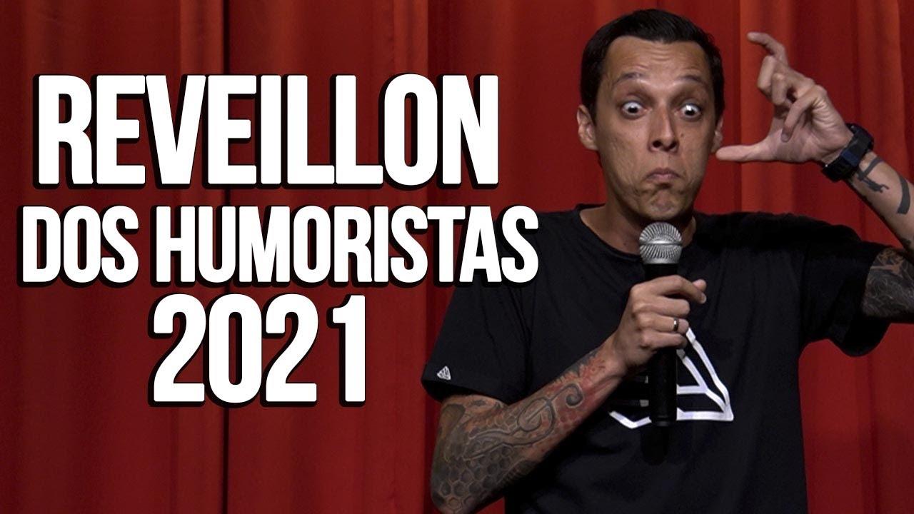 REVEILLÓN DOS HUMORISTAS 2021 feat. BRUNA LOUISE e RODRIGO MARQUES - NIL AGRA - STAND UP COMEDY