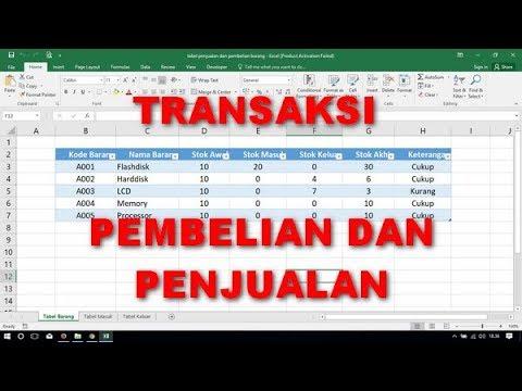 Cara Membuat Tabel Transaksi Pembelian Dan Penjualan Barang Di Excel