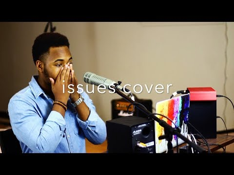 Issues | Julia Michaels | Josiah Bassey Cover