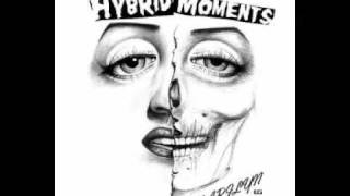 Hybrid Moments - Cold Dead Hands