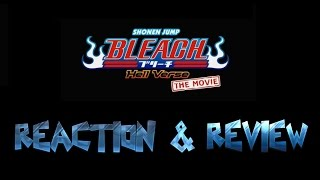 Bleach Wiki Podcast SPECIAL - Hell Verse Review
