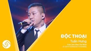 Tuấn Hưng - Độc thoại | Live concert Lệ Quyên - Tuấn Hưng | Đông Đô Channel