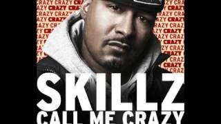 "Skillz ""Call Me Crazy"" feat. Raheem DeVaughn"