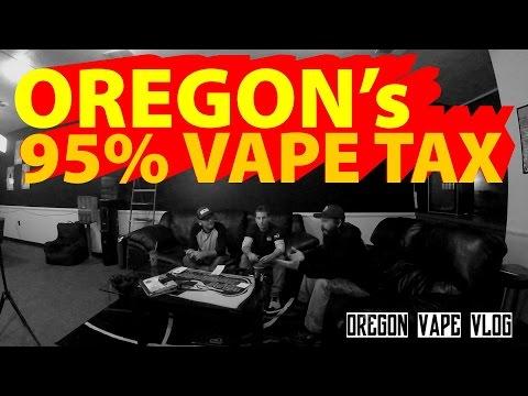 EP1 95% Oregon Vape Tax ? 2017