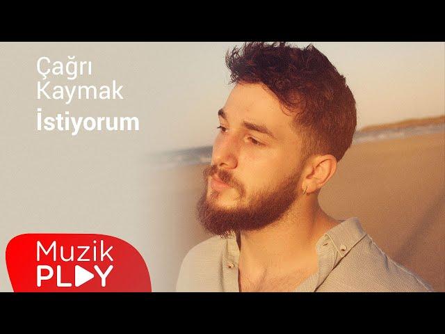 Çağrı Kaymak - İstiyorum (Official Lyric Video)