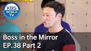 Boss in the Mirror | 사장님 귀는 당나귀 귀 EP.38 Part. 2 [SUB : ENG, THA/2020.01.26]