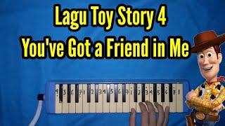 Not Pianika You've Got a Friend in Me (Lagu toy story) - Yo Soy Tu Amigo Fiel melodica