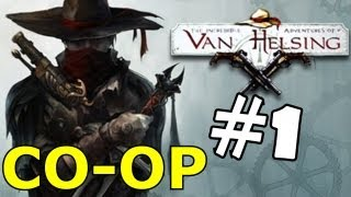 The Incredible Adventures of Van Helsing Walkthrough Part 1 CO-OP Gameplay Review Let