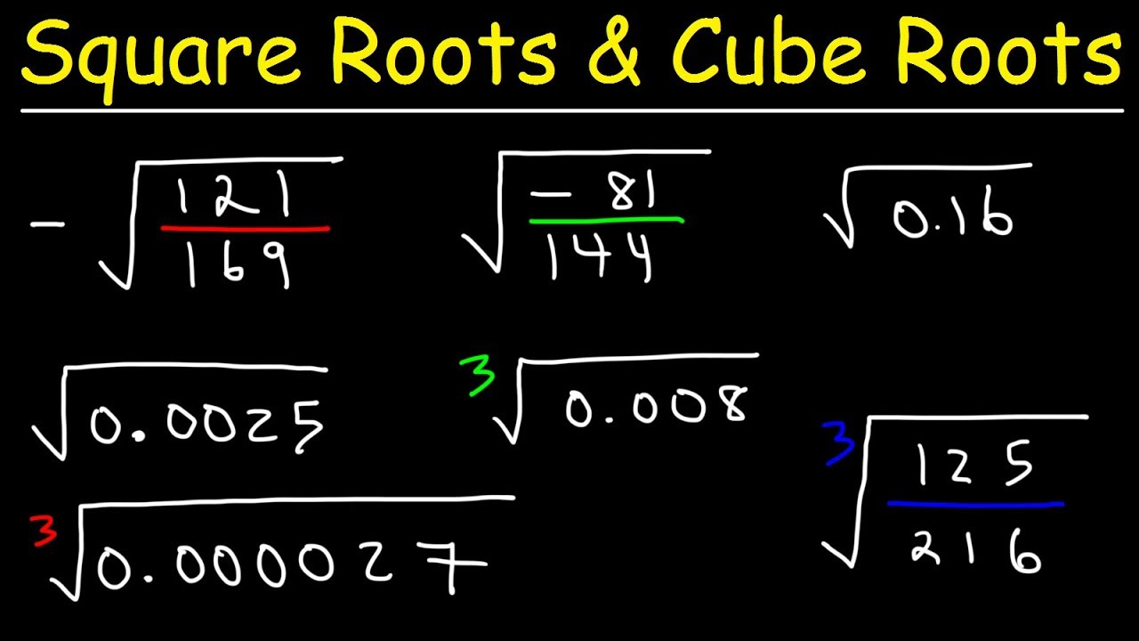 hight resolution of Square Roots and Cube Roots - YouTube