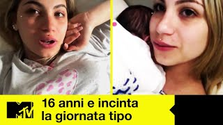 16 Anni E Incinta 8: La Giornata Tipo - Dalila prima e dopo il parto (video esclusivo)