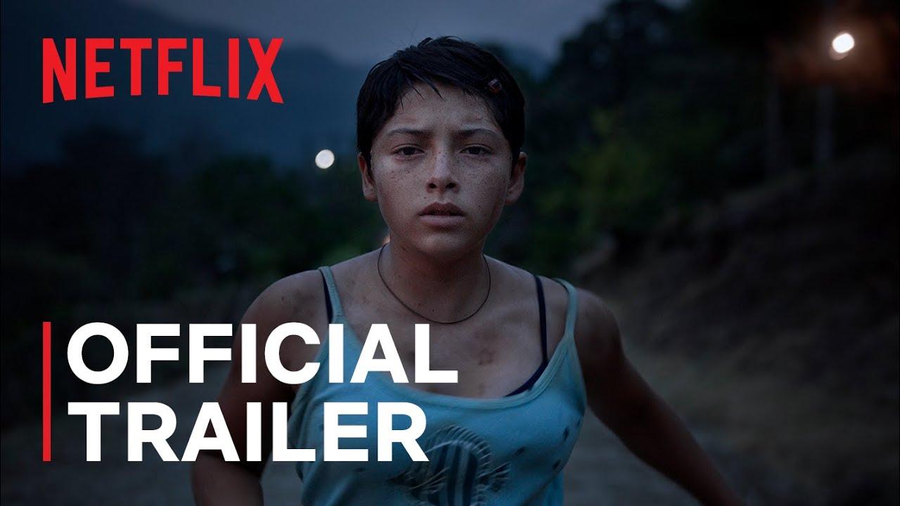 Prayers for the Stolen (Noche De Fuego) | Official Trailer | Netflix