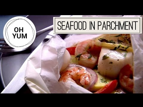 Seafood in Parchment Parcels | Oh Yum with Anna Olson