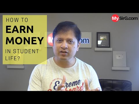 How to earn money in student life? | MySirG.com