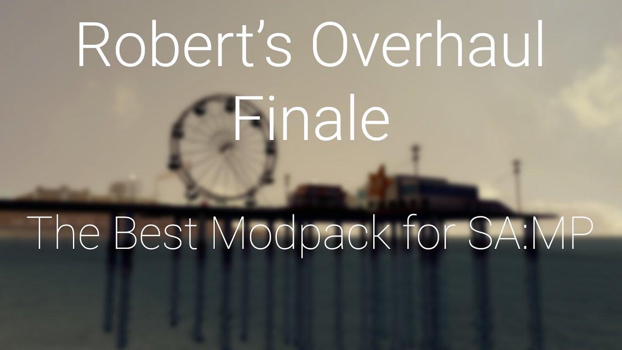 Robert's Overhaul Finale - The Best Modpack for SAMP / GTA San Andreas by  BadDriver - Robert ENB Series