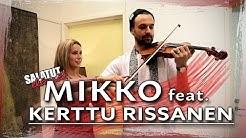 Mikko feat. Kerttu Rissanen |Salatut elämät