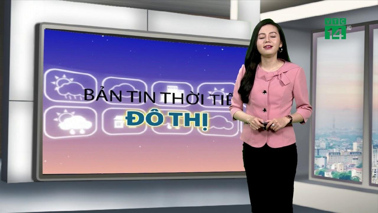 Thời tiết các thành phố lớn 17/03/2019: Đà Nẵng, Nha Trang, Mũi Né thời tiết tương đối đẹp  | VTC14 | Tổng hợp những tài liệu về du bao thoi tiet nha trang chính xác