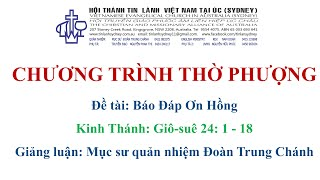 HTTL KINGSGROVE (Úc Châu) - Chương trình thờ phượng Chúa - 08/08/2021