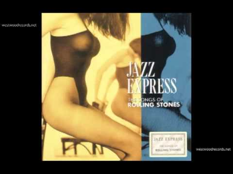 SMOOTH JAZZ EXPRESS / TUMBLING DICE (Rolling Stones)
