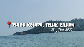 Trip Ke Pulau Kelapa, Teluk Kiluan, Tanggamus, Lampung