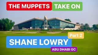 THE OPEN CHAMPION 2019 THE MUPPETS TAKE ON SHANE LOWRY PART 2