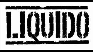 Liquido - Catch me