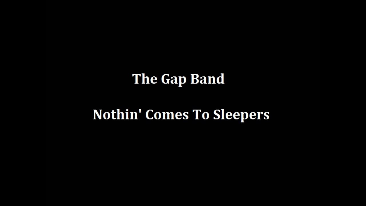 the-gap-band-nothin-comes-to-sleepers-bigsis-johnson