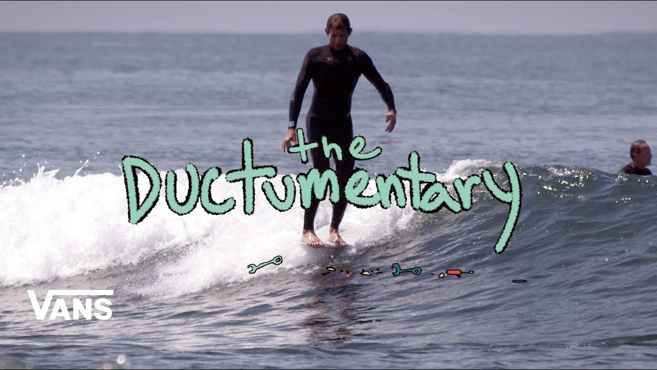 d02375b90f3a4e The Ductumentary : Full Movie | Surf | VANS - YouTube