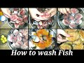 """How to wash """"Fish"""""""