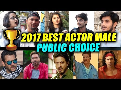 2017 BEST ACTOR (MALE)   PUBLIC REACTION   Salman, Shahrukh, Ajay Devgn, Akshay Kumar, Varun Dhawan