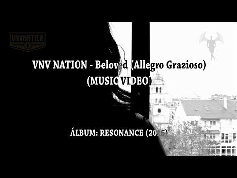 VNV NATION - Beloved (Allegro Grazioso)(MUSIC VIDEO)