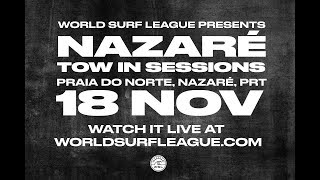 Nazaré Tow in Sessions