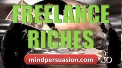 Freelance Your Way To Riches   Make Huge Piles Of Cash From Your Skills