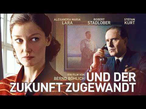 """Kinotrailer """"Und der Zukunft zugewandt"""" - Kinostart 05.09.2019"""