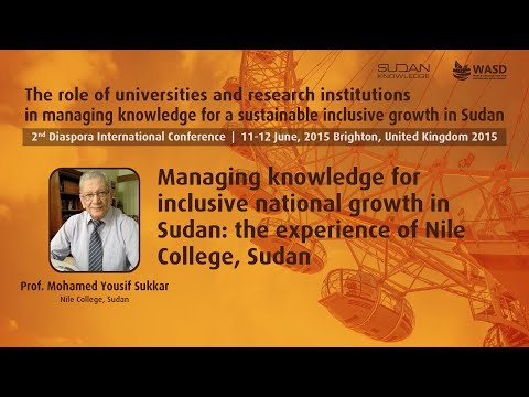 Managing knowledge for inclusive national growth in Sudan: the experience of Nile College, Sudan