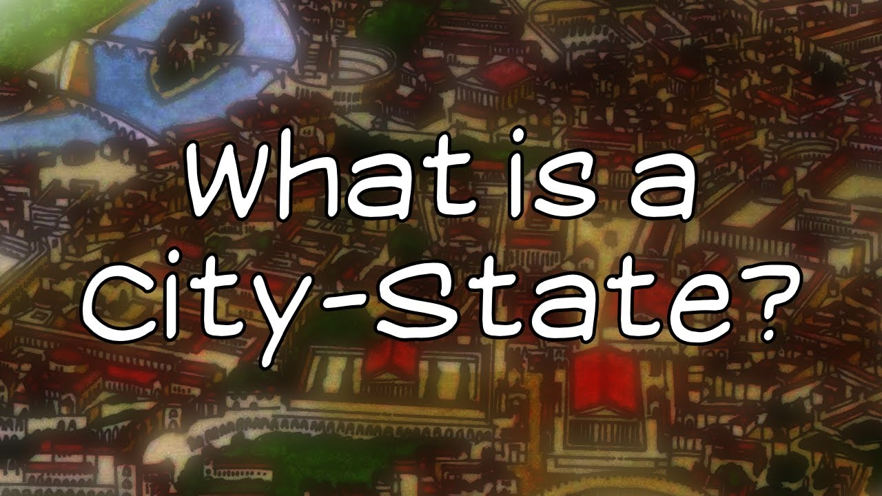 What is a CityState  YouTube