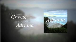 Adriana - Growth (NEW SONG 2014)