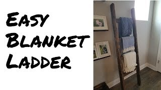 Build an Easy Blanket Ladder