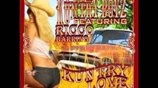 The Kuntry Boyz - Kuntry Love (Feat. Ricco Barrino)