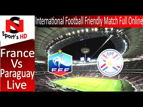 Live Streaming : France Vs Paraguay Full Match Online  2/6/2017  International........