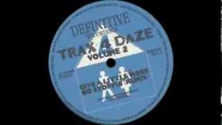 Trax 4 Daze -- DJ's Dance