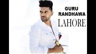 "Lahore Full MP3 Song II Fan of ""Guru Randhawa"" II Awesome Song"