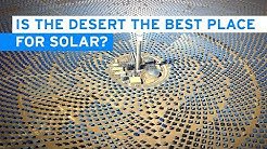 Is the Desert the Best Place for Solar?