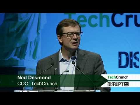 Opening Remarks Disrupt NYC 2013: Ned Desmond COO, TechCrunch
