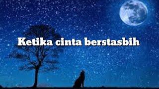Download Lagu Ketika cinta bertasbih|Cover By Annida Solehah(Lirik)Ketika cinta bertasbih nadiku berdenyut merdu mp3