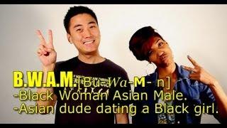 Video BWAM! (Black Woman Asian Male) download MP3, 3GP, MP4, WEBM, AVI, FLV Juni 2018