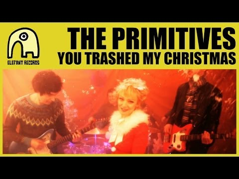 THE PRIMITIVES - You Trashed My Christmas [Official]